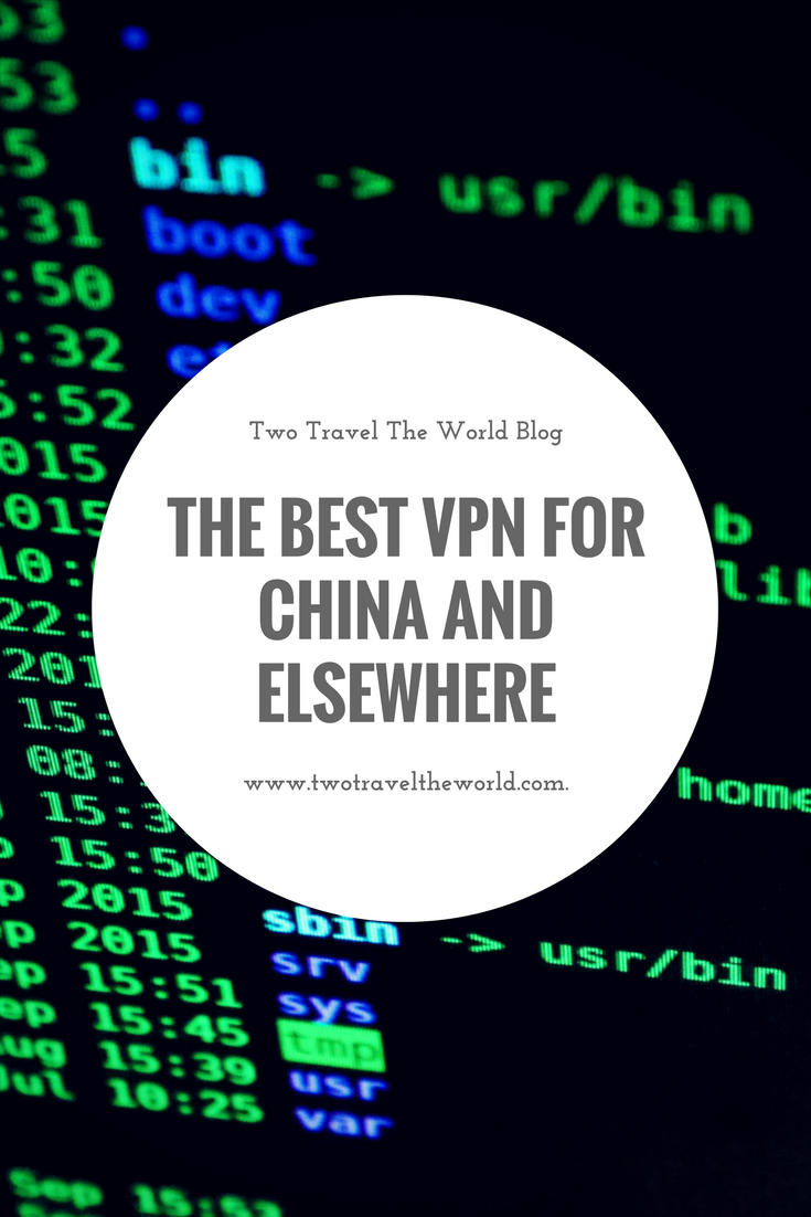 The Best VPN for China and elsewhere [July 2017